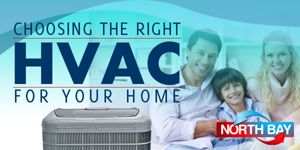 Choosing the right HVAC for your home