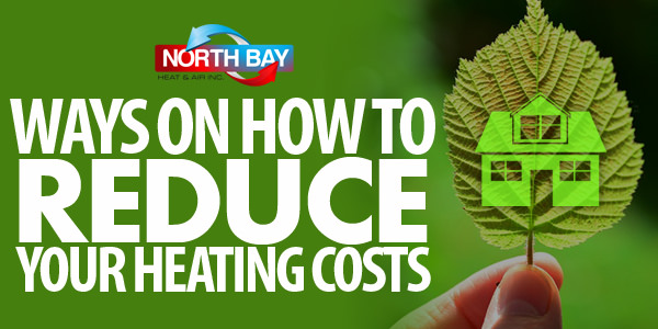 Ways on how to reduce your heating costs