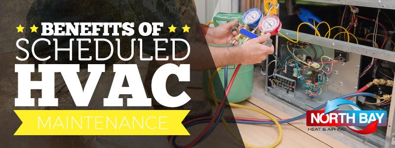 Benefits of Scheduled HVAC Maintenance