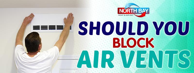 Should You Block HVAC Air Vents?