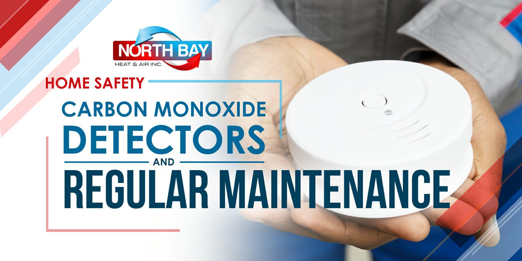 Home Safety—Carbon Monoxide Detectors & Regular Maintenance