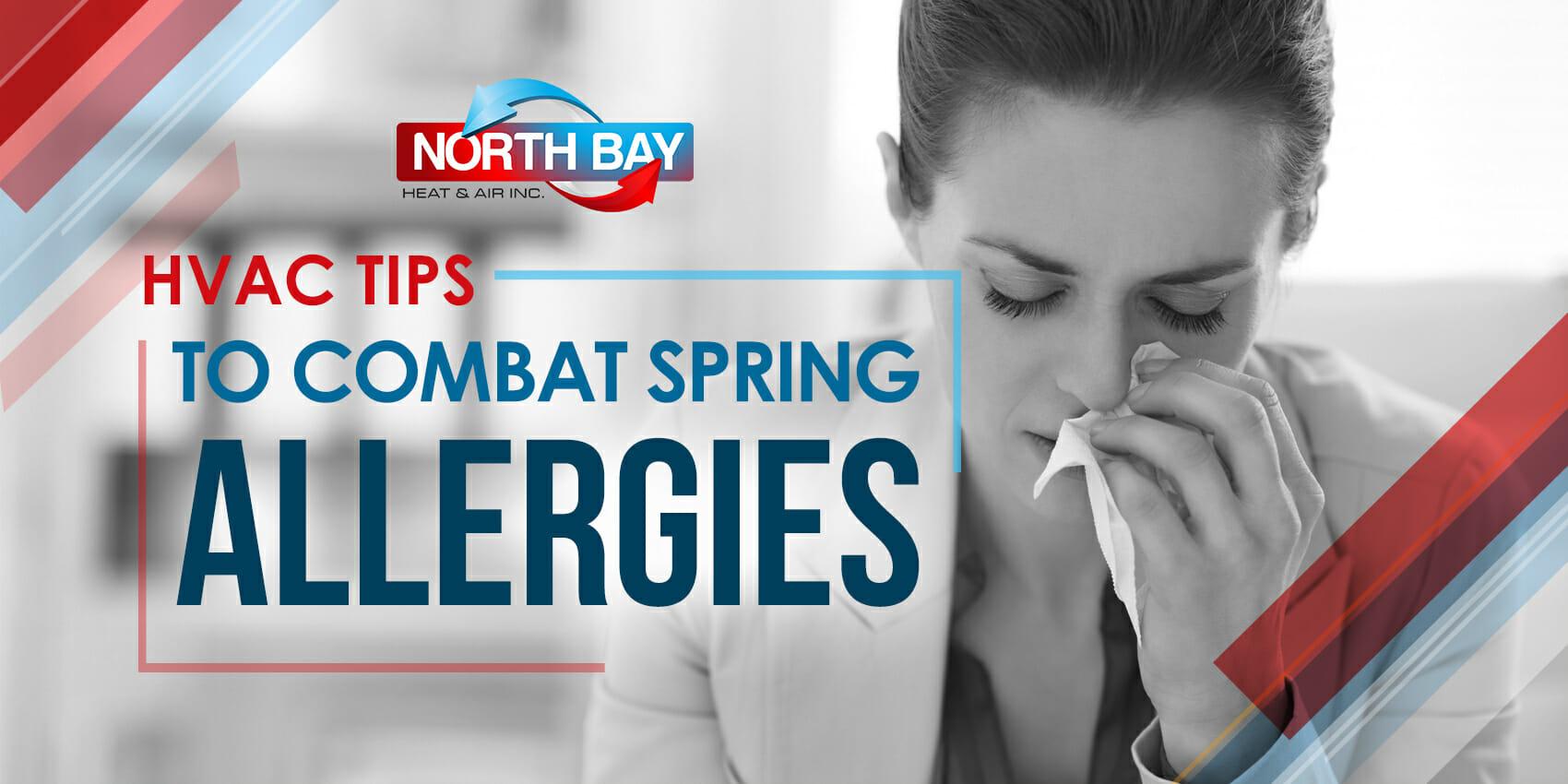 HVAC Tips To Combat Spring Allergies