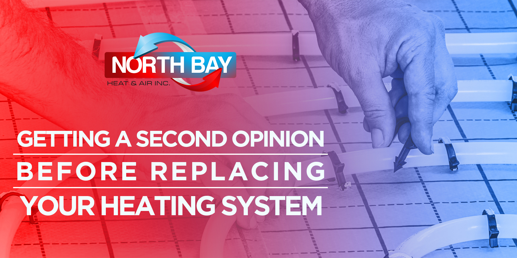 Getting a Second Opinion Before Replacing Your Heating System