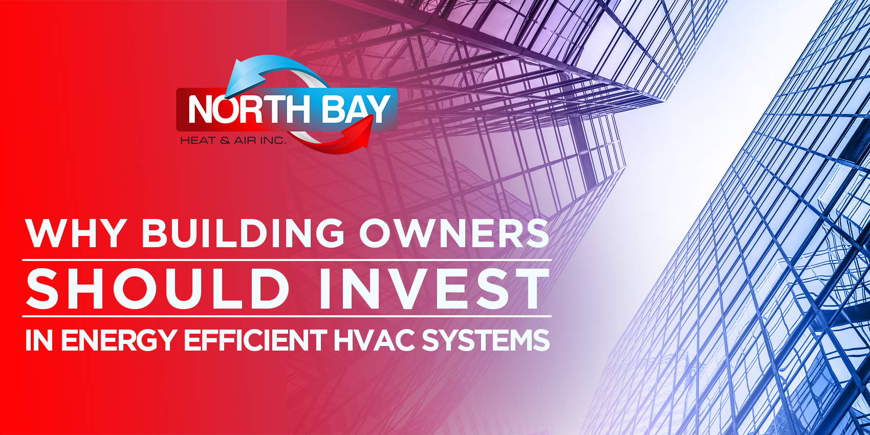 Why Building Owners Should Invest in Energy Efficient HVAC Systems