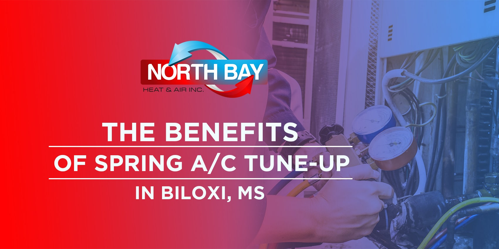 The Benefits of Spring A/C Tune-Up in Biloxi, MS